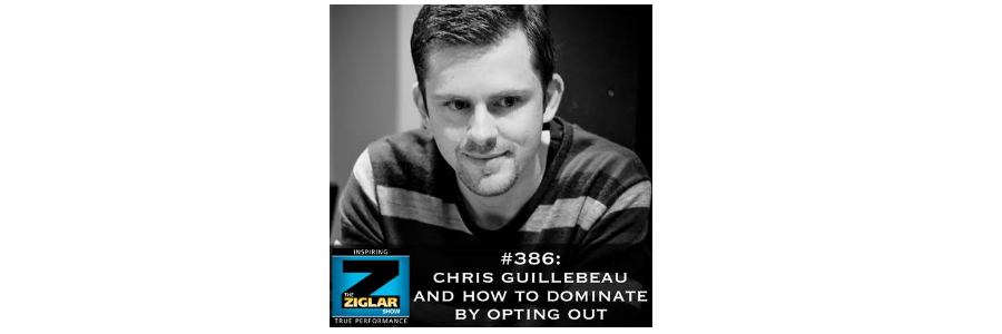 Show #386 : Chris Guillebeau And How to dominate by opting out