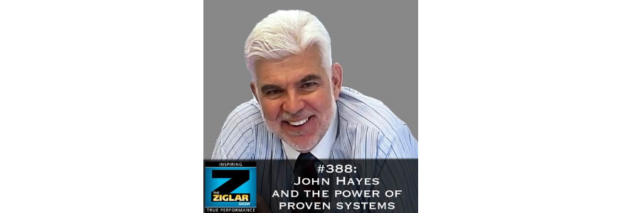 Show #388: John Hayes and the power of proven systems