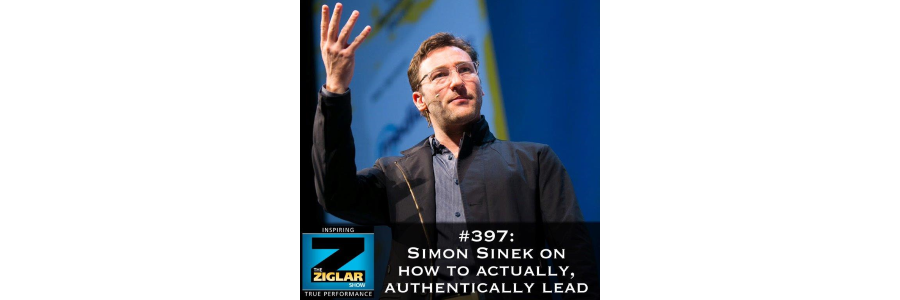 Show #397: Simon Sinek on how to actually, authentically lead