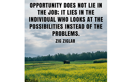 Opportunity and Possibilities