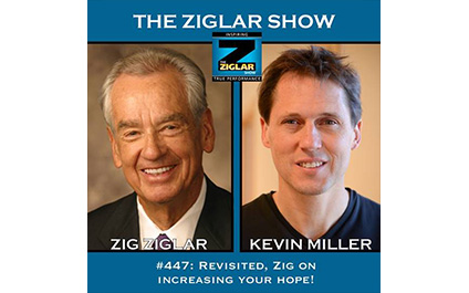 Show #447: Revisited: Zig on increasing your hope!